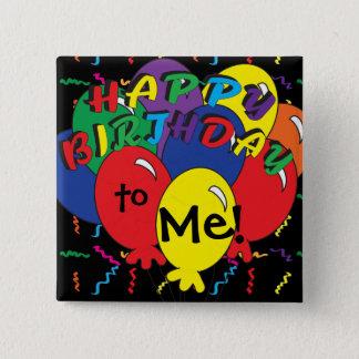 Joyeux anniversaire à moi temps de partie pin's