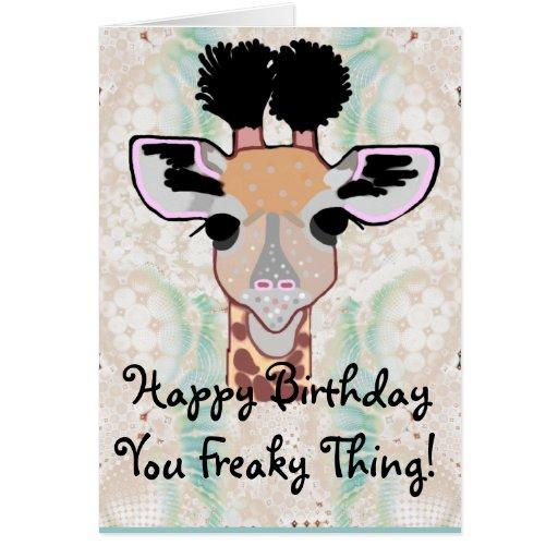 Joyeux anniversaire de girafe bizarre ! carte de vœux