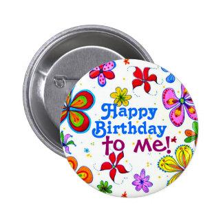 Joyeux anniversaire de grandes fleurs à moi bouton pin's