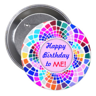 Joyeux anniversaire de mosaïque colorée à moi Pin Badge
