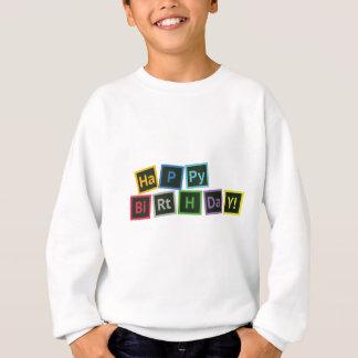 Joyeux anniversaire périodique sweatshirt