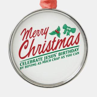 Joyeux Noël - célébrez l'anniversaire de Jésus Ornement De Noël