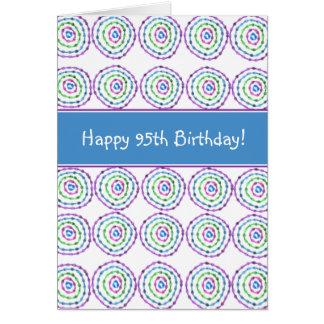 Joyeux quatre-vingt-quinzième anniversaire ! Carte