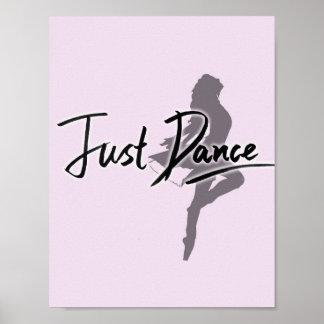 Juste affiche de danse (rose)