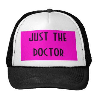 juste le docteur casquettes