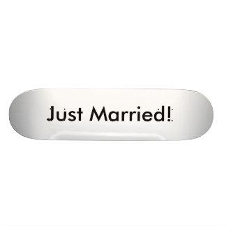 Juste marié ! plateaux de skate