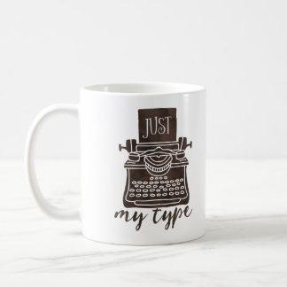 Juste mon type lecteur de café de tasse d'auteur