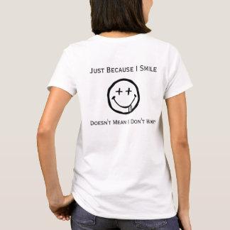 Juste puisque je souris T-shirt chronique de