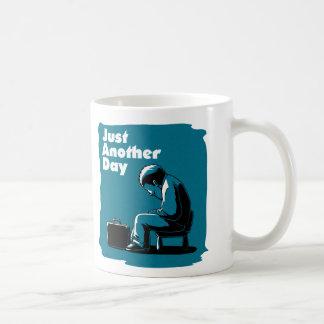 Juste un autre jour mug