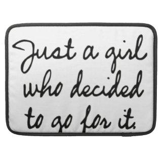 Juste une fille qui a décidé d'aller pour lui housse pour macbook