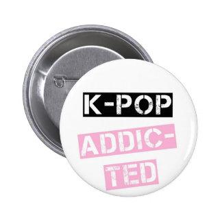 K-Bruit dépendant Badge