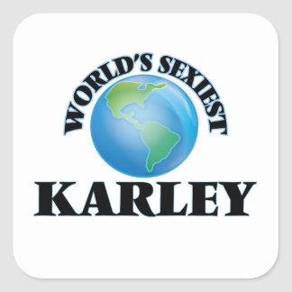 Karley le plus sexy du monde autocollants carrés