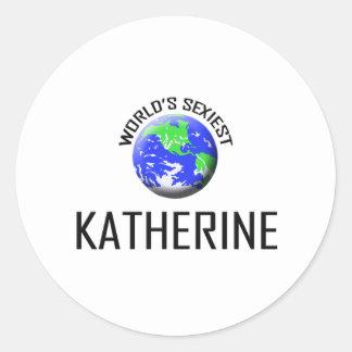 Katherine la plus sexy du monde autocollant rond