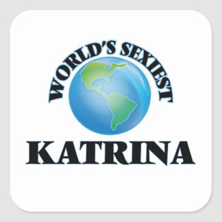 Katrina la plus sexy du monde autocollant carré