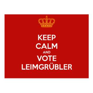 Keep Calm and VOTE Leimgrübler carte postale