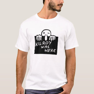 Kilroy était ici t-shirt
