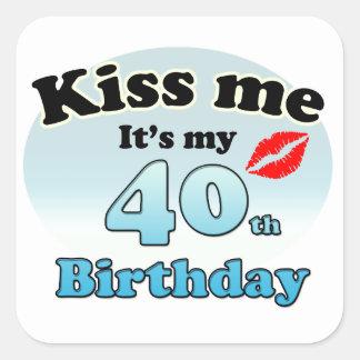 Kiss m'it's my 40th Birthday Sticker Carré