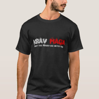 Krav, peut le Krav être avec vous, Maga T-shirt