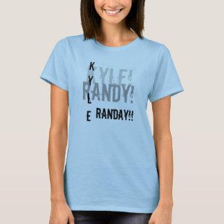 Kyle ! , RANDY ! , KYLE, RANDAY ! ! T-shirt
