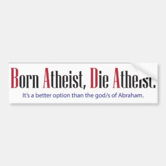 L athée né meurent athée autocollants pour voiture