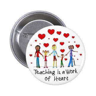 L enseignement est un travail de bouton de Pin de Badge