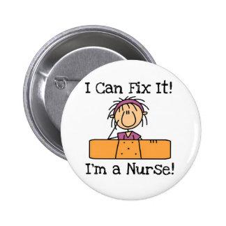 L infirmière I peut le fixer T-shirts et cadeaux Badges