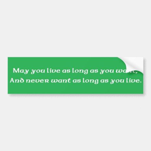 """La bénédiction irlandaise """"vivent tant que vous vo autocollants pour voiture"""