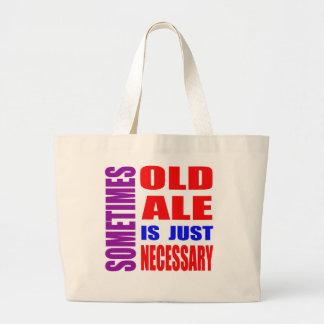 La bière anglaise parfois vieille est simplement sacs de toile