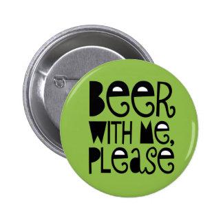 La bière avec moi satisfont le bouton potable vert badge