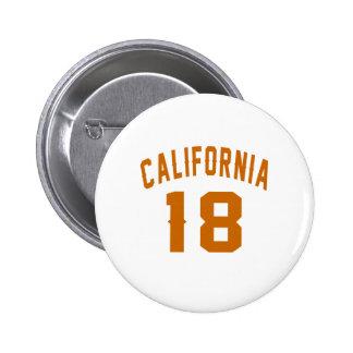 La Californie 18 conceptions d'anniversaire Badge