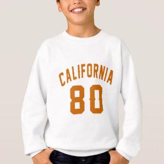 La Californie 80 conceptions d'anniversaire Sweatshirt