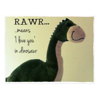 """La carte postale RAWR de Dino signifie """"je t'aime"""""""
