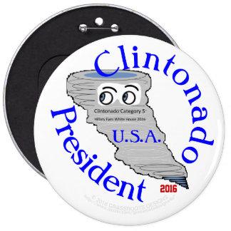 La catégorie 5 de Clintonado élisent Hillary Badge