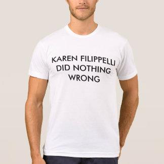 La chemise Karen Filippelli de bureau n'a fait T-shirt