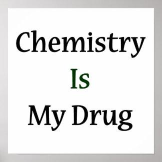 La chimie est ma drogue posters
