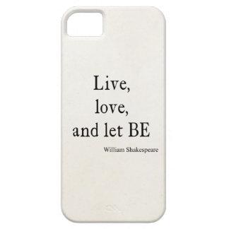 La citation de Shakespeare vivante, l'amour, et on Coques iPhone 5 Case-Mate