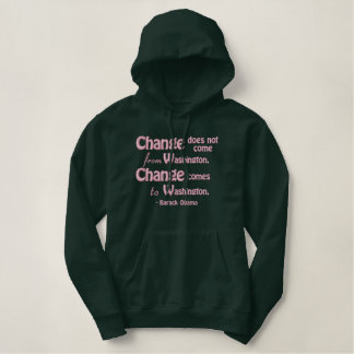 La citation du Président Barack Obama, changement Sweatshirt À Capuche Avec Broderie