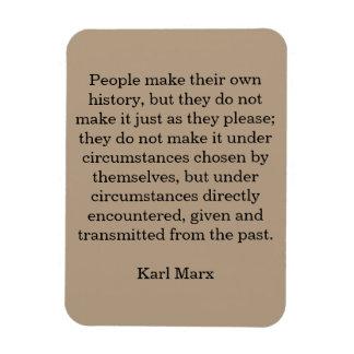 """La citation les """"gens de Marx font leur propre Magnet Rectangulaire"""