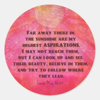 La citation Louisa d'aspirations la plus élevée Sticker Rond