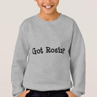 La colophane obtenue badine le sweatshirt