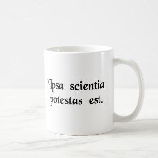 La connaissance elle-même est puissance mug