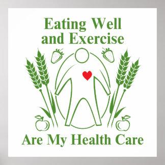 La consommation bien et exercice sont mes soins de posters