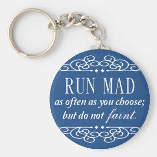 La course folle/ne s'évanouissent pas le porte - porte-clé rond