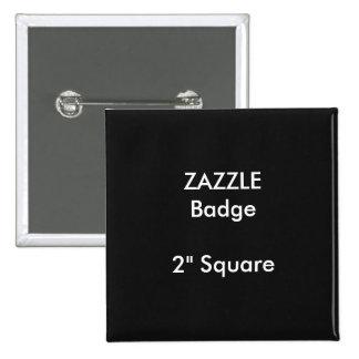 """La coutume de ZAZZLE a imprimé 2"""" NOIR carré Badges"""