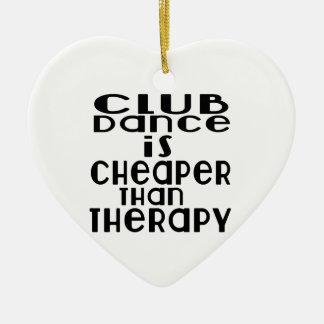 La danse de club est meilleur marché que la ornement cœur en céramique
