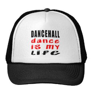 La danse de Dancehall est ma vie Casquettes De Camionneur