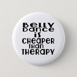 La danse de ventre est meilleur marché que la badges