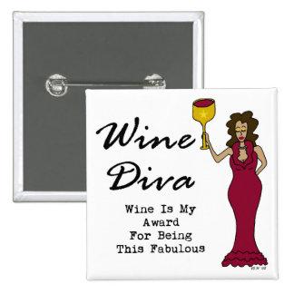 """La diva """"vin de vin est ma récompense pour être pin's"""