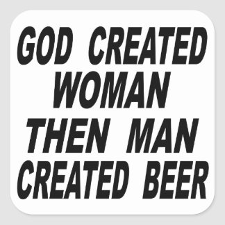 La femme créée par Dieu équipent alors la bière Sticker Carré