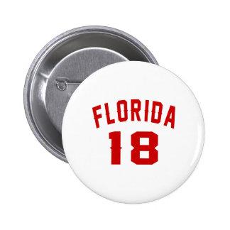 La Floride 18 conceptions d'anniversaire Badge